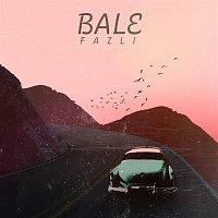 Fazli – Bale