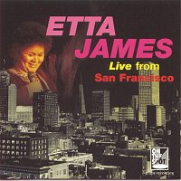 Etta James – Live From San Francisco