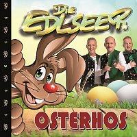 Die Edlseer – Osterhos