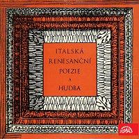 Různí interpreti – Italská renesanční poezie a hudba