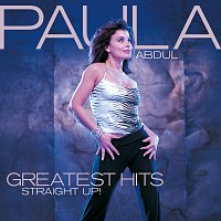 Paula Abdul – Greatest Hits - Straight Up!