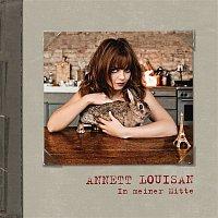 Annett Louisan – In meiner Mitte