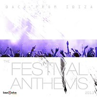 Bastian van Shield – Back from Ibiza - The Festival Anthems 2013