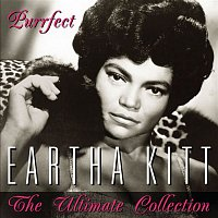 Eartha Kitt – Purrfect - The Ultimate Collection