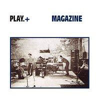 Magazine – Play+ [Deluxe Edition / Remastered 2009 / Live]