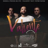 Nacho, Franco De Vita, Víctor Munoz – Valiente