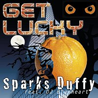 Sparks Duffy feat. DJ Blueheart – Get Lucky