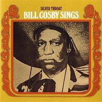 Bill Cosby – Silver Throat: Bill Cosby Sings