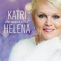 Katri Helena – Niin on aina ollut