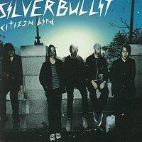 Silverbullit – Citizen Bird