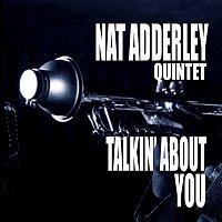 Nat Adderley – Talkin' About You