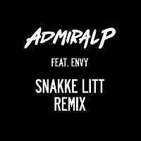 Admiral P, Envy – Snakke litt [Remix]