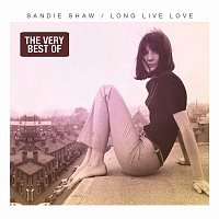 Sandie Shaw – Long Live Love - The Very Best of Sandie Shaw
