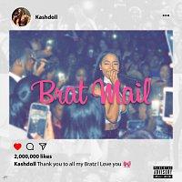 Kash Doll – Brat Mail [Mixtape]