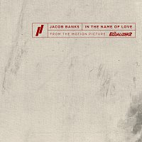 Jacob Banks – In The Name Of Love [From The Motion Picture The Equalizer 2]