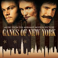 Různí interpreti – Gangs Of New York [Music From The Miramax Motion Picture]