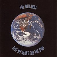 The Dillards – Take Me Along For The Ride