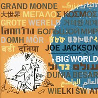 Joe Jackson – Big World [Live At The Roundabout Theatre, New York City/1986]