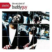 Buddy Guy – Playlist: The Very Best Of Buddy Guy