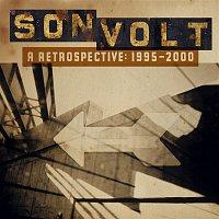 Son Volt – A Retrospective 1995-2000 (US Release)