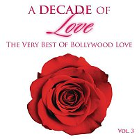 Amit Trivedi, Harshdeep Kaur – A Decade of Love: Vol.3