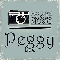 Peggy Lee – Picture The Music