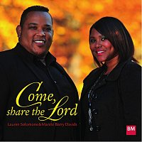 Lauren Solomons, Manilo Barry Davids – Come, share the Lord