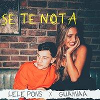 Lele Pons, Guaynaa – Se Te Nota