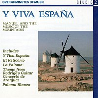 Manuel, The Music Of The Mountains – Y Viva Espana