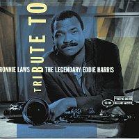 Ronnie Laws – Tribute To The Legendary Eddie Harris