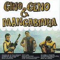 Gino, Geno & Mangabinha – Gino & Geno & Mangabinha