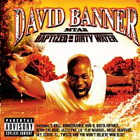 David Banner – MTA2-Baptized In Dirty Water