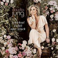Claudia Jung – Schicksal, Zufall oder Gluck