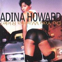 Adina Howard – Do You Wanna Ride?