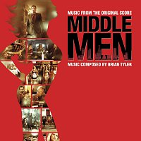 Brian Tyler – Middle Men (Music From The Original Score)