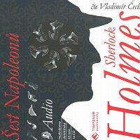 Vladimír Čech – Sherlock Holmes - Šest Napoleonů