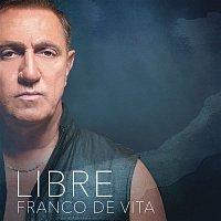 Franco De Vita – Libre
