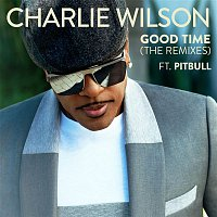Charlie Wilson, Pitbull – Good Time (The Remixes)