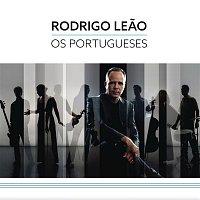 Rodrigo Leao – Os Portugueses