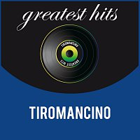 Tiromancino – Greatest Hits