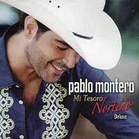Pablo Montero – Mi Tesoro Norteno [Deluxe]