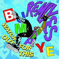 Major Lazer – Watch Out For This (Bumaye) [Remixes]