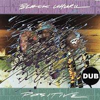 Black Uhuru – Positive Dub