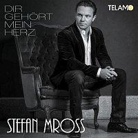 Stefan Mross – Dir gehort mein Herz