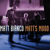 Matt Bianco – Matt's Mood