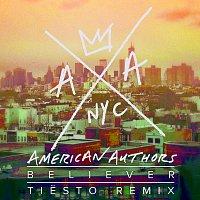 American Authors – Believer [Tiesto Remix]