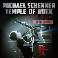 Michael Schenker, Doggie White, Wayner Findlay, Francis Buchholz, Herman Rarebell – Temple of Rock - Live in Europe