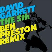 David Garrett – The 5th [Ben Preston Remix]