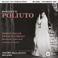 Maria Callas – Donizetti: Poliuto (1960 - Milan) - Callas Live Remastered