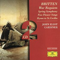 Přední strana obalu CD Britten: War Requiem; Spring Symphony;  5 Flower Songs; Hymn to St. Cecilia